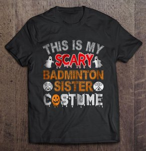 Men t shirt This Is My Scary Badminton Sister Costume -Halloween Women t-shirt