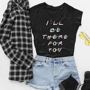 hahayuleFriends Tv Show-T-Shirt Ich werde für dich da sein Brief Printing Lunoakvo Hemd Freunde T-Shirt kurzen Hülsen-Frauen-Spitze T