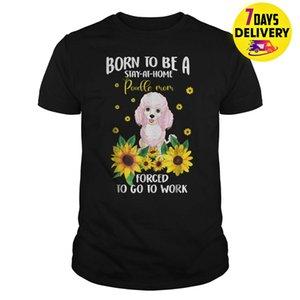 Born To Be Dog Mom uma estadia em casa Poodle T Shirt Preto Tamanho S-3XL