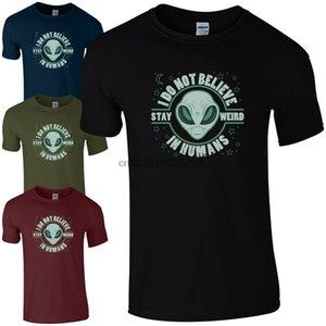 Я не верю в Humans Stay Weird T-Shirt - Ufo Tumblr Чужеродного Unisex подарки Лучшего