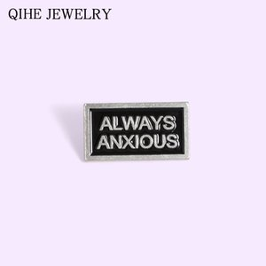 Simple Tag Letters Always Anxious Enamel Pin Buckle Metal Magnetic Badge Bag Clothes Brooches For Women Men Gifts