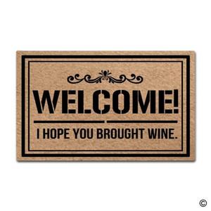 Doormat Entrance Floor Mat Welcome! I Hope You Brought Wine Funny Door Mat Indoor Outdoor Decorative Doormat Top