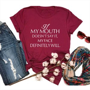 If my Mouth Doesnt Say it My Face Definitely Will T Shirt Summer Funny Graphic Tee Stylish Slogan Casual Grunge tee art