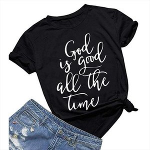 God Is Good All The Time Print Female T Shirt Women Tshirts Summer Casual Women For T Shirt Femme Top Harajuku Ladies