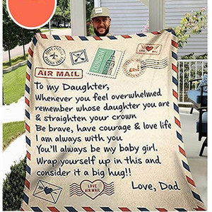 Coral Fleece Blanket To My Daughter Letter Printed Quilts Dad Mom Of Daughter Air Mail Blanket Encourage And Love Daughter Blanket HH9-3417