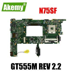N75SF Motherboard Rev2.2 GT555M pour Asus N75SL X7DSF X7DSL Ordinateur portable carte mère N75SF Test de la carte mère 100% OK
