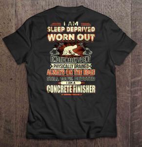 Les hommes t-shirt Je suis une manque de sommeil Usé Emotionnellement passé Je Suis Un sport t-shirt Finisseur de béton femmes Sweat à capuche à capuche