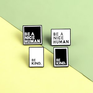 Be Kind Enamel Collar Pins Be A Nice Human Brooch Square Collar Black White Drop Alloy Brooches Mens Womens 1 7zb M2