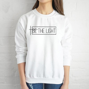 BE THE LIGHT Hoodies Female Long Sleeve Tops Pullover Clothes Woman Autumn Winter Sweatshirts Drop Shipping