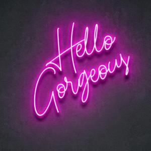 Custom Made Hello Gorgeous Neon Sign Wall Lights Party Wedding Shop Window Restaurant Birthday Decoration 201028