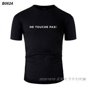 Neue beiläufige Art und Weise Ne Touche Pas! Neuheit T-Shirt Mann 2020 W Herren Männer-T-Shirt mit Rundhalsausschnitt aus 100% Baumwolle Größe S-5xl Hiphop Top 5991510