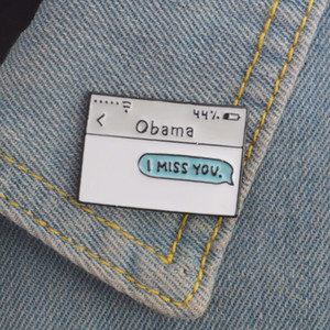 New Obama Text Message Brooches Funny Icon Badge Button Lapel Clothes Cap Bag