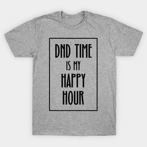 DND Zamanda tişört Erkekler benim Happy Hour tişört Kadınlar t gömlek