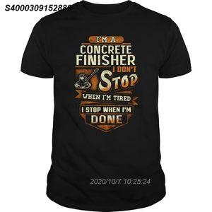 Les hommes tshirt manches courtes Je suis un finisseur de béton I Do not Stop Quand je suis fatigué (1) COU O femmes T-shirt 33141210