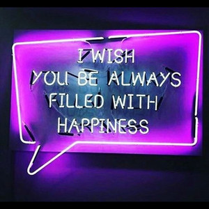 Neon Sign For I wish You be Always Filled With Happiness neon lights for rooms resterant light Handcrafted Impact Attract light