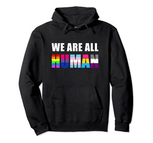 WE ARE ALL HUMAN Flag LGBT Gay Pride Month Queer Pullover Hoodie Unisex Size S-5XL with Color Black Grey Navy Royal Blue Dark Heather