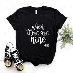 When There are Nine women power Print Women tshirt Cotton Casual Funny t shirt Gift Lady Yong Girl Top Tee 6 Color