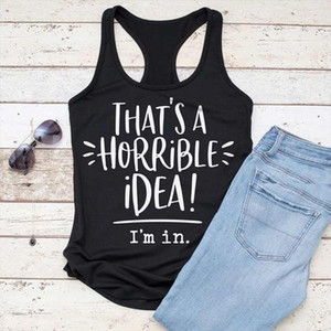 Thats A Horrible Idea Im In Print Tank Summer Women Sexy Flowy Racerback Funny Tank Top Lady Casual Relaxed fit Gym Vest