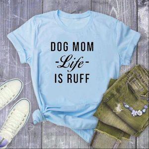 Cachorro Mom Vida é Ruff Carta Impressão T Camiseta Mulheres Manga Curta O Pescoço Mulheres Tshirt Moda de Senhoras Camiseta Tops