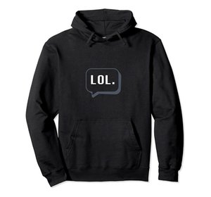 LOL Text Language lol Speech Bubble Talk Mobile Phone Addict Pullover Hoodie Unisex Size S-5XL with Color Black Grey Navy Royal Blue Dark He