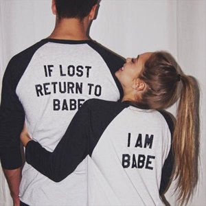 New Women Men Long Sleeve Top If Lost Return To Babe I Am Babe Couple Clothes T Shirt Casual Lover Camisetas Feminina