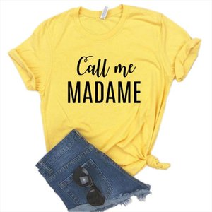 Call me madame Women Tshirts Cotton Casual Funny t Shirt For Lady Top Tee Hipster 6 Color Drop Ship NA 468