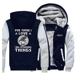 Winter Thick Hoodies Men 2019 New Printing For Those I Love I Will Do Horrible Things Male Thick Outwear Streetwear Hip Hop Tops X1022