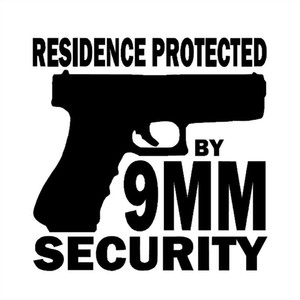 15.5X15.5CM RESIDENCE PROTECTED BY 9MM SECURITY GUN Vinyl Decals Car Sticker S8-0026