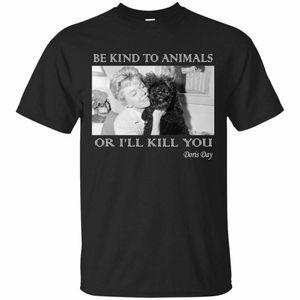 sport Doris Day T-Shirt 2021 Be Kind To Animals or I'Ll Kill You Men New Summer Men Short Sleeve Causal Tee Shirt