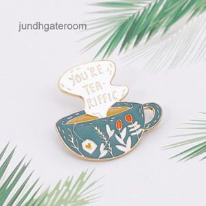 Enamel You're Tea-riffic Brooch Pin Decorate Lapel Collar Pins Cup Shaped Flower Pattern Funny Brooches Gifts