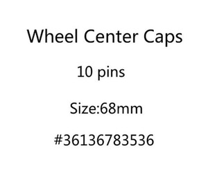 4 unids / lote 68mm 10 PINS COCHE Wheel Center Caps Caps Caps de borde Cubiertas Cubiertas Emblema Insignia para 1 3 5 7 x3 x5 M3 M5 36136783536