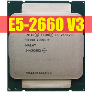 Intel Xeon CPU E5-2660V3 SR1XR for X99 DDR4 RAM 2.60GHz 10-Cores 25M LGA2011-3 E5-2660 V3 processor E5 2660V3 E5 2660 V3