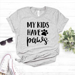 My Kids Have Paws dog cat mom Print Women tshirt Cotton Casual Funny t shirt For Lady Girl Top Tee Hipster Drop
