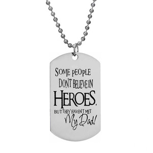 Some People Don't Believe In Heroes But They Haven't Met My Dad Family Love Daddy Pendant Necklace Stainless Steel Father's Day
