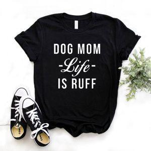 Mulheres Camiseta A vida da mamã do cão é cópia do ruff Camiseta das mulheres da luva curta O do pescoço T-shirt solta Causal das senhoras Camiseta