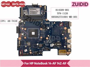 Motherboards TPN-I120 6050A2731601-MB-A01 For 245 14-AF 14Z-AF 814509-001 814509-501 Laptop Motherboardfully 814509-601 With A8-7410 DDR3