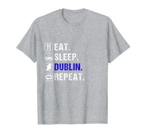 Dublín T Shirt Eat Sleep Repeat Regalo The Dubs T-Shirt