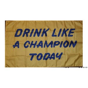 Drink Like A Champion Today 3x5ft Flags 100D Polyester Banners Indoor Outdoor Vivid Color High Quality With Two Brass Grommets FWD10511