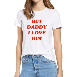 100% Cotton But Daddy I Love Him Unisex T-Shirt Black and White Colors XS-3XL Men Women Cotton Tshirt Gift soft Top tee