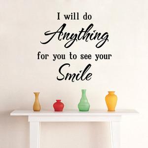 Amor Dizendo Citação de Parede Decal Adesivo Decoração Home Art Poster Mural --- Eu Farei qualquer coisa para você ver o seu sorriso