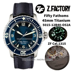 ZF Fábrica Relojes 5015-12B40-O52A Cincuenta Fathoms 45mm Titanium Cal.1315 Autoamtic Mens Watch Sapphire Bisel Blue Dial Lienzo Strap Sports Gents WristWatches