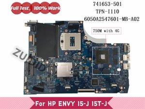 Motherboards For ENVY 15-J 15-J105TX 15T-J 741653-601 741653-501 741653-001 Laptop Motherboard TPN-I110 6050A2547601-MB-A02 GT750M 4G