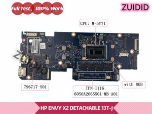 Motherboards 796717-501 796717-001 For ENVY X2 DETACHABLE 13T-J Laptop Motherboard 796717-601 TPN-I116 6050A2665501-MB-A01 M-5Y71 8GB