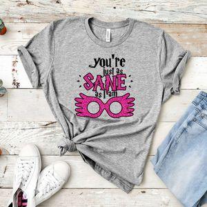 tops Nice Luna Lovegood T-shirt Gilrs Hp Inspired Shirt You're just like Sane If I'm Spectra Specs Citate Tea Hogwarts Magic World