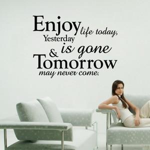 Наслаждайтесь жизнью сегодня, вчера ушел, завтра никогда не может прийти цитата стены наклейки украшения графики
