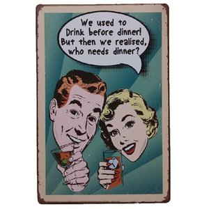 Beba antes de la cena Retro rústico cartel de metal de estaño Decoración de pared Cartel de la lata de la vendimia Cafe Shop Bar decoración del hogar