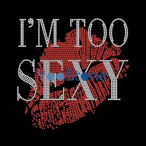 Soy Demasiado Sexy Labios Hot Fix Rhinestone Transfiere Hierro Sobre Motivo