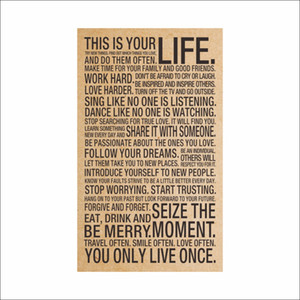Quotazione HOT World Popular Popular This Is Your Life Pittura d'ispirazione vintage Words Kraft Paper Poster Wall Stickers Home Decor Art