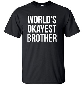 2017 World's Okayest Brother Funny Siblings tee for Brothers T Shirt Crew Neck Adult Size Personalized Tees