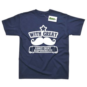 With Great Mustache Comes Great Resonsibility Funny Printed T-shirt Cool Casual Pride T Shirt Hombres Unisex New Fashion Tshirt